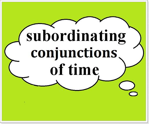Предложения с подчинительными временными союзами